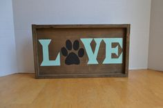 Hey, I found this really awesome Etsy listing at https://www.etsy.com/listing/211608515/pet-love-wood-sign