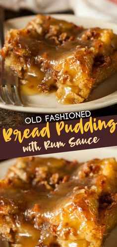 An Old Fashioned Bread Pudding with Rum Sauce that will be your next favorite sweet and savory classic dessert! It is so simple and easy, you won't regret making this delicious recipe! Save this pin! desserts Old Fashioned Bread Pudding With Rum Sauce Köstliche Desserts, Best Dessert Recipes, Sweet Recipes, Delicious Desserts, Yummy Food, Easy Recipes, Punch Recipes, Plated Desserts, Recipes Dinner