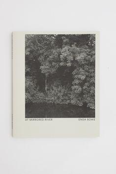 At Mirrored River - Enda Bowe – Tenderbooks