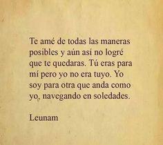 Te amé de todas maneras posibles / Leunam