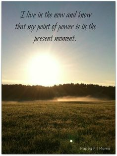 early morning affirmation - Stay in the Present