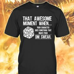Dungeons and Dragons Memes's photo. Mode Geek, Funny Shirts, Cool Shirts, Tee Shirts, Dnd Funny, Dungeons And Dragons Memes, Dragon Memes, Nerd Humor, Funny Humor