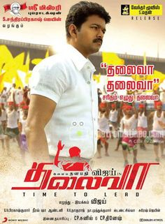#THALAIVAA - August 2013 Release. http://www.metromatinee.com/movies/index.php?FilmID=3823-Thalaivaa