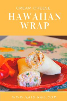 Cream cheese, Pineapple, ham and more all rolled into this delicious wrap.  Perfect for parties!