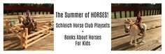 Play and Learn with Schleich Horse Play Sets + Books About Horses for Kids | Chasing Supermom