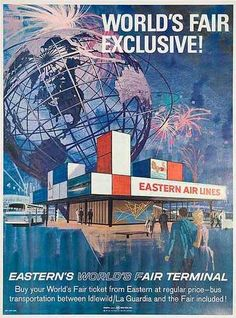 Eastern Air Line Pavilion. 1964 world's fair