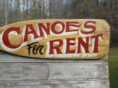"""flea market  # canoe paddle, less than 15  bux, some hand lettering & faux aging...""""priceless"""".-Zeke"""