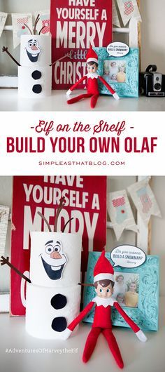 Elf on the Shelf Fun -  Build Your Own Olaf out of toilet paper rolls! How cute! Printables included to make it  so easy.