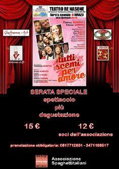 News di Spaghetti italiani - 06/03/2015 - Per Musica e Teatro con Gusto spettacolo più degustazione in teatro - Teatro Re Nasone - San Sebastiano (NA) - Tutti scemi per amore