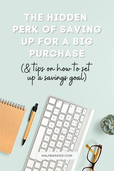Here is the little-known perk behind saving up for your next big purchase.