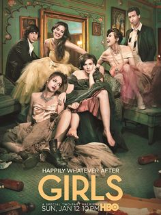 Created by Lena Dunham. With Lena Dunham, Allison Williams, Jemima Kirke, Adam Driver. A comedy about the experiences of a group of girls in their early Lena Dunham, Allison Williams, Nicholas Sparks, Adam Driver, Tarzan, Girls Season 3, Hbo Original Series, Hbo Series, Comedy Series