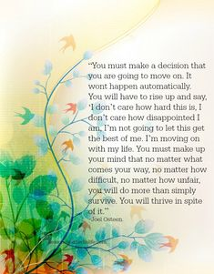 You must make a decision.