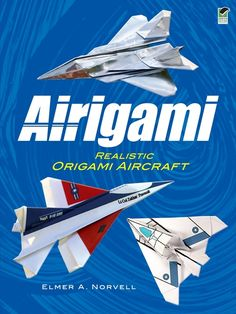 """Read """"Airigami Realistic Origami Aircraft"""" by Elmer A. Norvell available from Rakuten Kobo. Paper airplanes never looked so good! A professional pilot and origami expert shows how to fold realistic replicas of ni. Origami Airplane, Airplane Crafts, Origami Toys, Origami Paper, Origami Jet Fighter, Norvell, Origami Dragon, Origami For Beginners, Origami Instructions"""