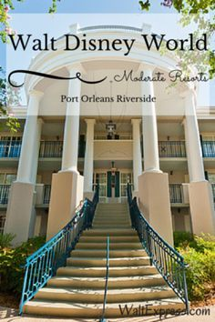 Check out what this beautiful Moderate Resort has to offer. Port Orleans Riverside is a must on your next magical Disney vacation! #WaltDisneyWorld #FamilyTravel