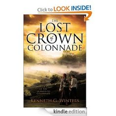 Amazon.com: The Lost Crown of Colonnade eBook: Kenneth G. Winters: Kindle Store