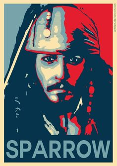 """Inspired by the famous Obama """"Hope"""" Poster. See more """"Hope"""" Poster parody here Captain Jack Sparrow - Hope Poster Captain Jack Sparrow, Jack Sparrow Wallpaper, Sparrow Art, Star Wars Bb8, Tableau Pop Art, Johny Depp, A4 Poster, Joker Wallpapers, Davy Jones"""