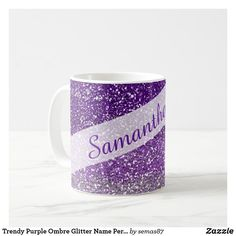 Trendy Purple Ombre Glitter Name Personalized Coffee Mug Personalized Coffee Mugs, Unique Coffee Mugs, Sparkly Background, Glam And Glitter, Purple Ombre, Art Pieces, Kids Shop, Tableware, How To Make