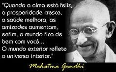 220+-+Frases+-+Mahatma+Gandhi+-+Quando+a+alma+esta+feliz+.....jpg
