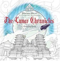 Book The Lunar Chronicles Coloring Book by Marissa Meyer
