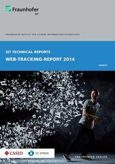 Lagebericht zum Web-Tracking  Das Fraunhofer-Institut für Sichere Informationstechnologie in Darmstadt hat den Web-Tracking-Report 2014 veröffentlicht.