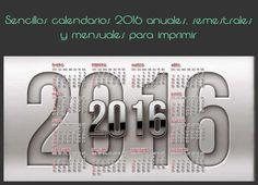 Sencillos calendarios 2016 anuales, semestrales y mensuales para imprimir #calendarios2016