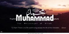 Prophet Muhammad [pbuh] - The Messenger of Allah