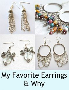 My Favorite Earrings and why I love them!