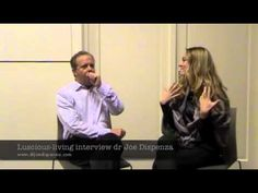 Interview dr Joe Dispenza - on the brain and spirituality, how to change your mind