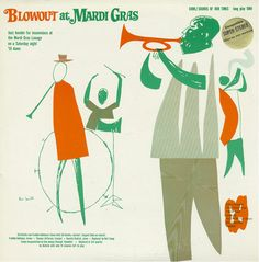"""It's Album Cover Tuesday! We're kicking off Fat Tuesday with """"Blowout at Mardi Gras"""" and some swingin' Dixieland jazz at the Mardi Gras Lounge in New Orleans on the eclectic Cook Records label. As the cover notes, it's a """"jazz bender for insomniacs."""""""