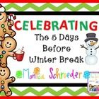This file is a 20 page freebie of my Celebrating the 5 Days Before Winter Break file. Included you will find a special 5 Days Before Winter Break that will walk your class through daily surprise treats and activities.  You will find the following: Printable Template for the count down chart The song printable 5 different treat/craft templates for the song