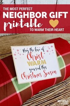 NEIGHBOR GIFT: Free Printable and Gift Ideas