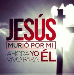 """""""Con Cristo estoy juntamente crucificado, y ya no vivo yo, mas vive Cristo en mí; y lo que ahora vivo en la carne, lo vivo en la fe del Hijo de Dios, el cual me amó y se entregó a sí mismo por mí""""...Gálatas 2:20 Vivir para Jesús se necesita de Fe y obediencia para llevar una vida cristiana que agrade a Cristo quien está viviendo en mí, Aquel que me amó... Por eso ahora vivo para El.."""
