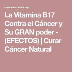 La Vitamina B17 Contra el Cáncer y Su GRAN poder - (EFECTOS) | Curar Cáncer Natural