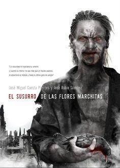 EL SUSURRO DE LAS FLORES MARCHITAS  JOSE RUBIO