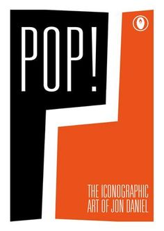 POP! The Iconographic Poster Art of Jon Daniel  A teaser to my latest publication featuring a select showcase of my poster artworks. Format: Paperback, 84 pages (including cover)  Dimensions: 10.5 x 14.9 x 0.5cm  Publisher: © Jon Daniel.