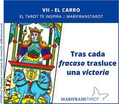 Tras cada fracaso trasluce una victoria  ¡Déjate inspirar por el Tarot!  www.marifranstarot.com  #tarot #ElCarro #aprendeTarot