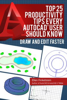 Top 25 Productivity Tips Every AutoCAD® User Should Know