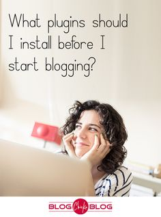 Here is my list of what Plugins I install each time I start a new blog!  (And there have been MANY!)  Blogging Tips | How to Blog
