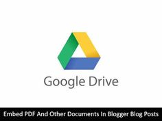 Today, In this article, we sill show you that How to Easily Embed PDF and Other Documents in Blogger Blog Posts.