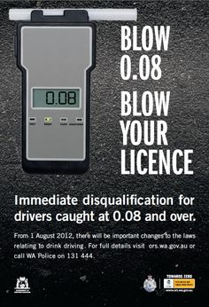 ***WEST AUSSIES PLEASE RE-PIN.***    Tomorrow amendments to the West Australia Road Traffic Act 1974 will come into effect, reflecting a continued toughening of the laws relating to drink driving in WA.     BLOW 0.08 BLOW YOUR LICENCE.    ***WEST AUSSIES PLEASE RE-PIN.***