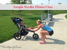 Sample Stroller Fitness Class - working out with your baby or toddler - #workout #FitFluential