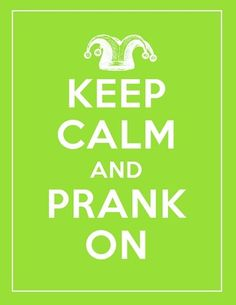 "Studio 5 - ""Keep Calm and Prank On"" Printable"