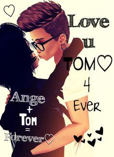Love U so much♡Tom