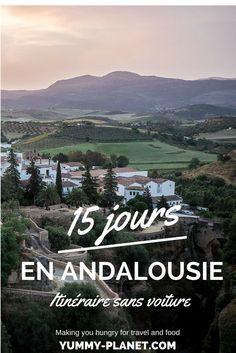 Vous planifiez un voyage en Andalousie ? On partage avec vous notre itinéraire…