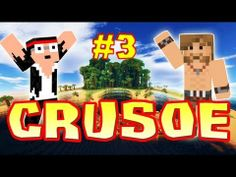 CRUSOE - Ep. 3 - On refait le monde ! - Fanta et Bob dans Minecraft - YouTube