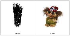 Less Commonly Taught: Se der! Et troll!