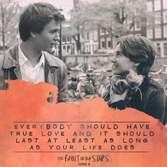 TFIOS the fault in our stars john green Augustus Waters, Hazel Y Augustus, Star Quotes, Movie Quotes, Book Quotes, The Fault In Our Stars, John Green Books, True Love, My Love