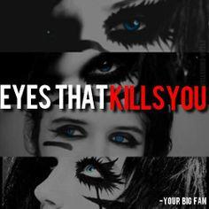 Andy's eyes,Black veil Brides