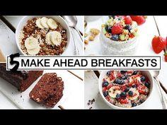 5 Healthy Make-Ahead Breakfasts | EASY + VEGAN - YouTube