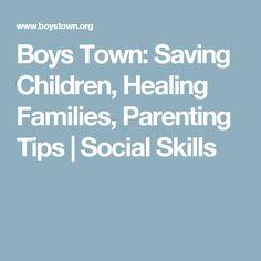 Boys Town: Saving Children, Healing Families, Parenting Tips |   Social Skills
